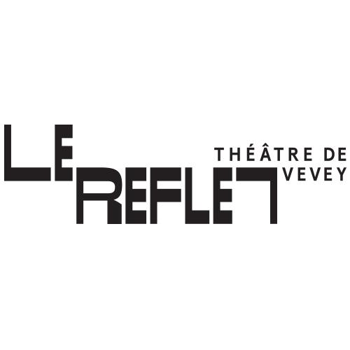Le Reflet - Théâtre de Vevey